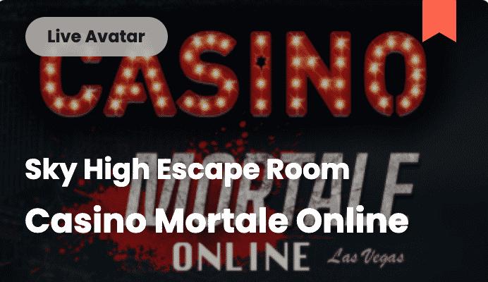 Live video escape room Casino Mortale